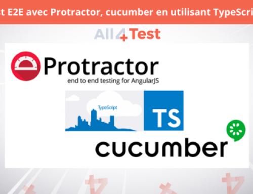 Comment tester E2E avec Protractor, Cucumber en utilisant TypeScript ?